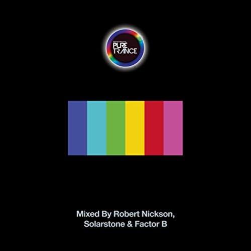 Robert Nickson, Solarstone & Factor B