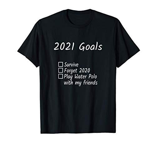Objetivos 2021: Jugar al waterpolo con mis amigos y Camiseta