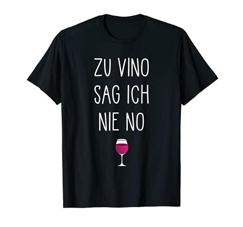 Zu Vino Sag Ich Nie No   Divertida frase para vino. Camiseta