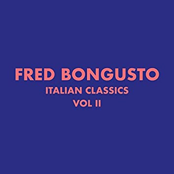 Italian Classics: Fred Bongusto, Vol. 2
