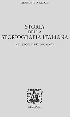 Storia della storiografia italiana nel secolo decimonono: 1-2