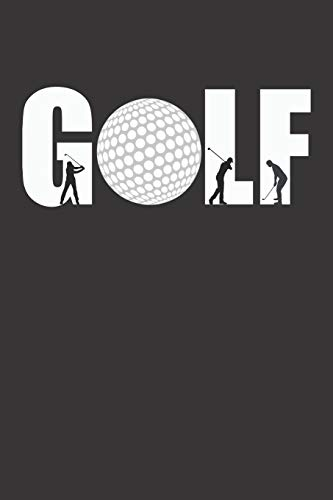 Notizbuch: Golf (120 Seiten, kariert) Geschenkbuch Golfer zum Festhalten der Ergebnisse auf dem Golfplatz oder bei Golfturnieren
