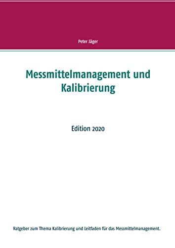 Messmittelmanagement und Kalibrierung: Edition 2020
