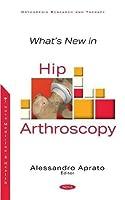 What's New in Hip Arthroscopy