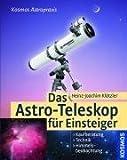 Das Astro-Teleskop für Einsteiger by Heinz-Joachim Klötzler(1905-06-30)