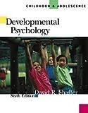 Developmental Psychology With Infotrac: Childhood & Adolescence