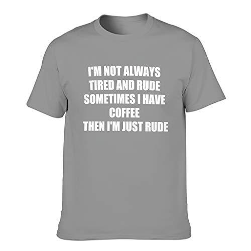 Harberry Camiseta de algodón con texto en inglés 'I Have Coffee Then Im Just Rude para hombre
