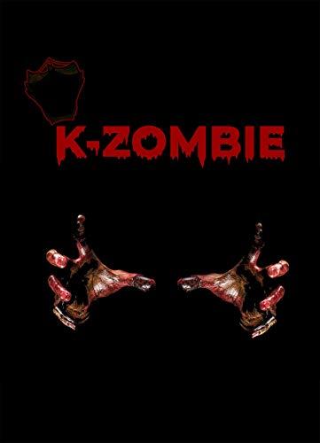 K-ZOMBIE: Korean zombie (Digging Up Korea) (English Edition)