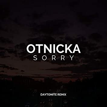 Sorry (Daytonite Remix) (Remix)