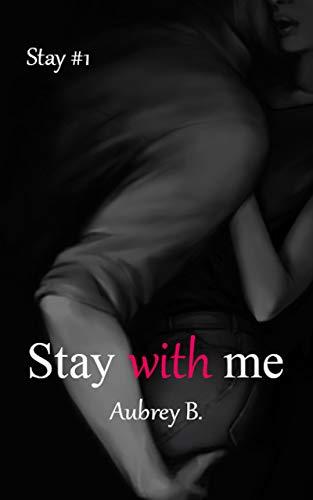 Stay with me di [Aubrey B.]