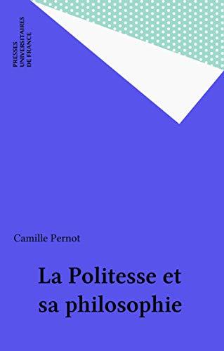La Politesse et sa philosophie (Philosophie d'aujourd'hui)