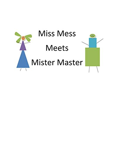 Miss Mess Meets Mister Master (English Edition)