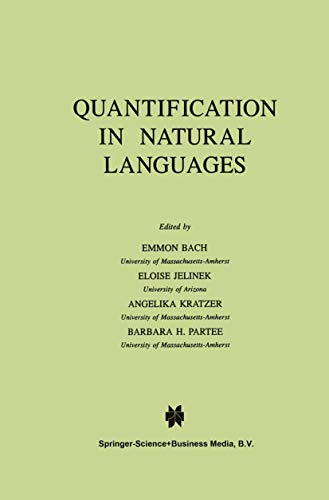 Quantification in Natural Languages (Studies in Linguistics and Philosophy (54), Band 54)