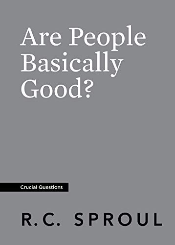 Are People Basically Good? (Crucial Questions)
