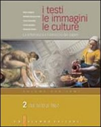 I Testi Le Immagini Le Culture La Letteratura E Lintreccio Dei Saperi Versione Per Temi Per Le Scuole Superiori 2