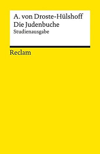 Die Judenbuche: Studienausgabe (Reclams Universal-Bibliothek)