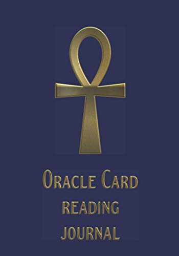 Oracle Card Reading Journal: Golden Ankh - symbol of Life, crux ansata....