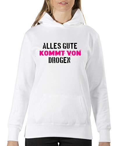 Comedy Shirts – Alles Gute ist von Drogen – Sweat à capuche pour femme – Capuche kangourou à manches longues - Blanc - XL