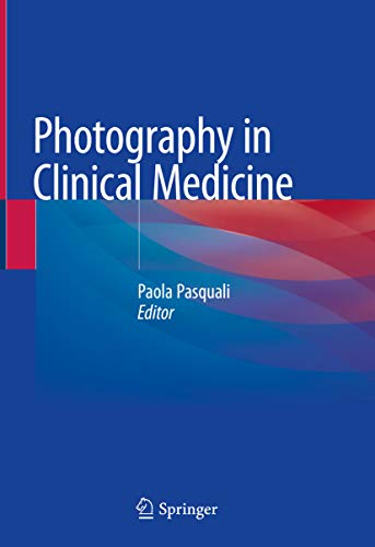 Photography in Clinical Medicine (English Edition)