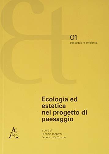 Ecologia ed estetica nel progetto di paesaggio
