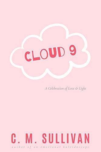 Cloud 9: A Celebration of Love & Light