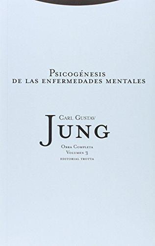 Psicogénesis De Las Enfermedades Mentales (Obras Completas Carl Gustav Jung)