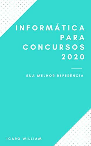 Livro Apostila Informática para Concursos 2020: Apenas para quem quer gabaritar essa matéria