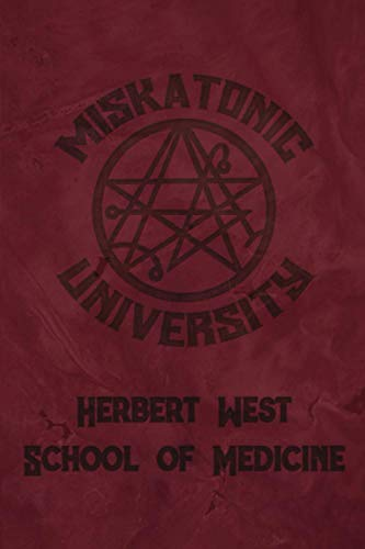 Miskatonic University Herbert West School of Medicine: Lovecraft 2021 Daily Calendar With Goal Setting Section and Habit Tracking Pages, 6'x9'