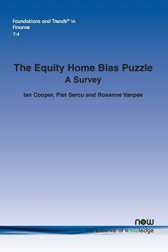 The Equity Home Bias Puzzle: A Survey: 26 (Foundations and Trends® in Finance)