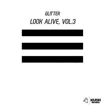 Look Alive, Vol. 3