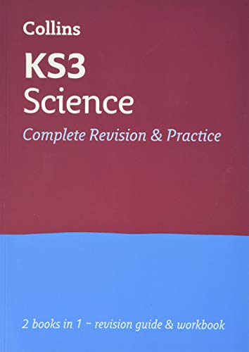 KS3 Science All-in-One Revision and Practice: Years 7, 8 and 9 Home Learning and School Resources from the Publisher of Revision Practice Guides, ... (Collins New Key Stage 3 Revision)