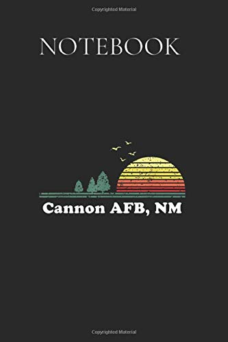 Notebook: Vintage Cannon Afb New Mexico Home Souvenir Print Wide Ruled Lined Paper Notebook Journal Workbook for Boys Girls Kids Teens Back to School and Home College Writing Notes 6x9