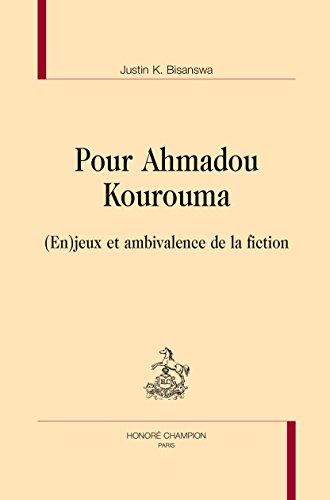 Pour Ahmadou Kourouma. (En)jeux et ambivalence de la fiction.