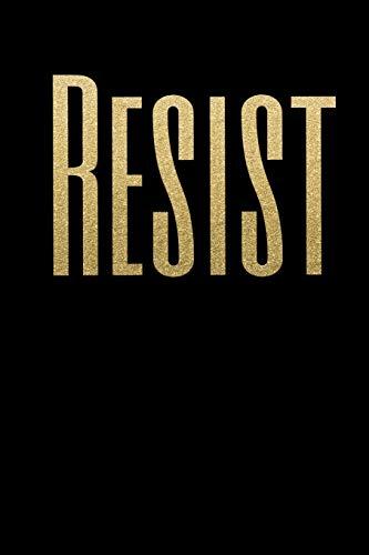 Resist: Anti Trump Blank Lined Journal: Dump Trump Notebook