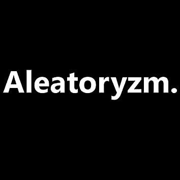 Aleatoryzm