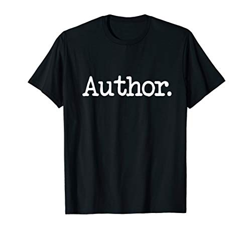 Author/Writer T-Shirt | Simple Phrase Tee Gift