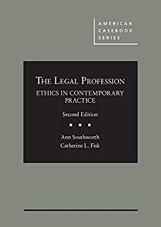 The Legal Profession: Ethics in Contemporary Practice