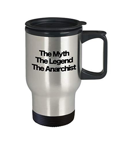 The Myth The Legend The Anarchist - Taza de café de acero para viaje, regalo divertido para papá mamá libertario