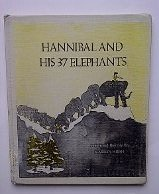 Hannibal and His 37 Elephants 0823403009 Book Cover