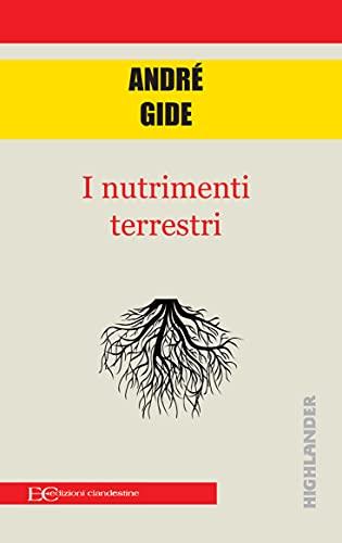 I nutrimenti terrestri (Italian Edition)