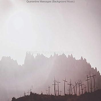 Quarantine Massages (Background Music)