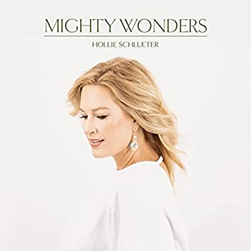 Mighty Wonders