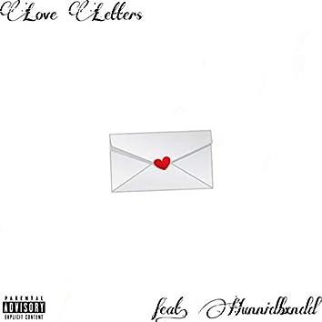 Love Letters (feat. Hunnidbxndd)
