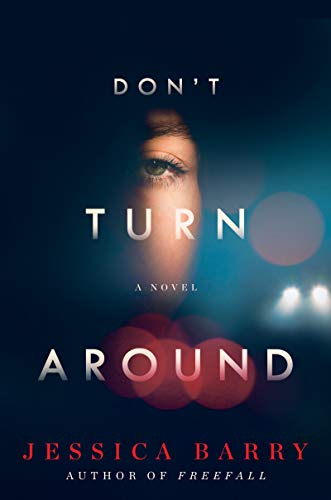 Don't Turn Around: A Novel