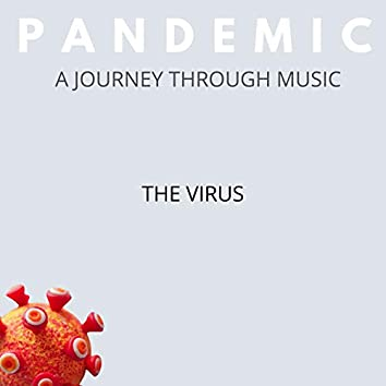 Pandemic, a Journey through Music, the Virus
