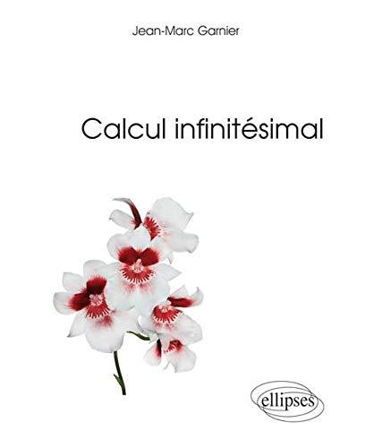 Calcul Infinitesimal Par Jean Marc Garnier