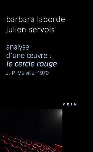 FRE-CERCLE ROUGE (J-P MELVILLE (Philosophie et Cinema)