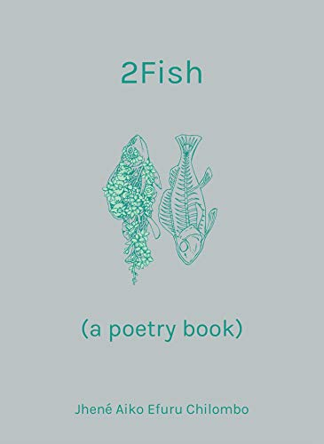 Compare Textbook Prices for 2Fish: a poetry book Later Printing Edition ISBN 9781612437637 by Chilombo, Jhené Aiko Efuru