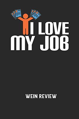 I LOVE MY JOB - Wein Review: Bewerte deine Lieblingsflasche und vergesse niemehr den Namen oder den Jahrgang!