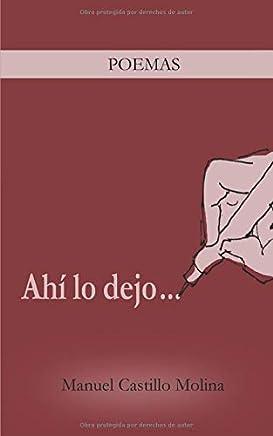 Ahí lo dejo...: Poemas